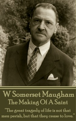 The Making Of A Saint by W. Somerset Maugham from Vearsa in General Novel category