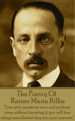 The Poetry Of Rainer Maria Rilke by Rainer   Maria Rilke from Vearsa in Language & Dictionary category