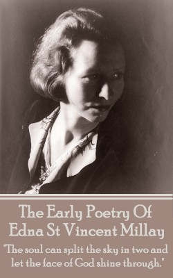 The Early Poetry Of Edna St Vincent Millay by Edna   St Vincent Millay from Vearsa in Language & Dictionary category