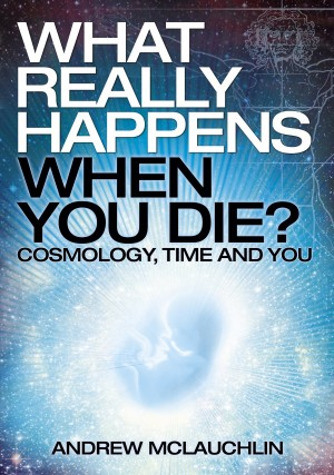 What Really Happens When You Die? by Andrew McLauchlin from Vearsa in Religion category
