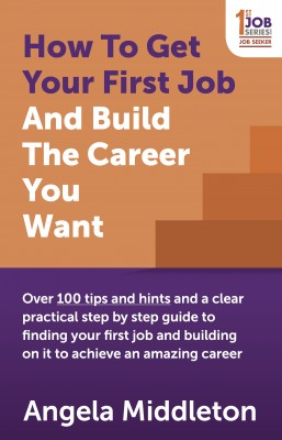 How To Get Your First Job And Build The Career You Want by Angela Middleton from Vearsa in Motivation category
