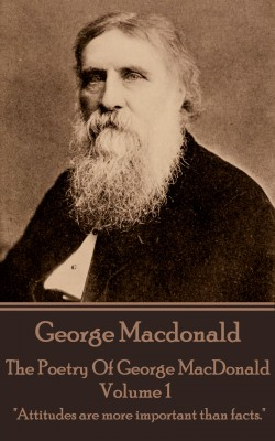 The Poetry Of George MacDonald - Volume 1 by George MacDonald from Vearsa in Language & Dictionary category