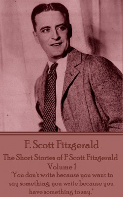 The Short Stories of F Scott Fitzgerald - Volume 1 by F. Scott Fitzgerald from Vearsa in General Novel category