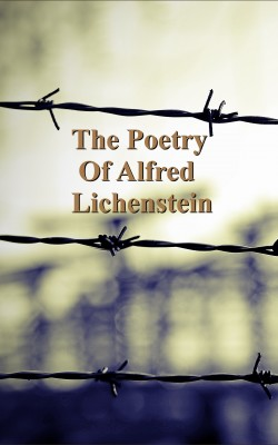 The Poetry of Alfred Lichenstein by Alfred Lichenstein from Vearsa in Language & Dictionary category