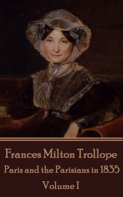 Paris and the Parisians in 1835 - Volume I by Frances Milton Trollope from Vearsa in General Novel category