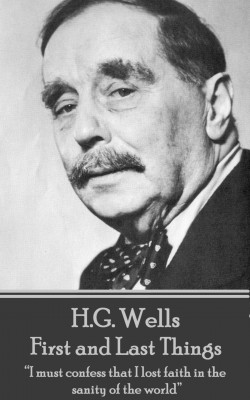 First and Last Things by H.G. Wells from Vearsa in General Novel category