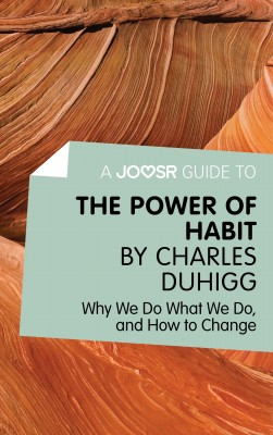 A Joosr Guide to... The Power of Habit by Charles Duhigg by Joosr from  in  category
