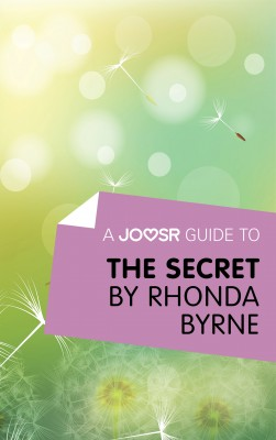 A Joosr Guide to... The Secret by Rhonda Byrne by Joosr from Vearsa in Religion category