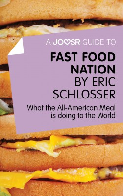 A Joosr Guide to... Fast Food Nation by Eric Schlosser by Joosr from Vearsa in Family & Health category