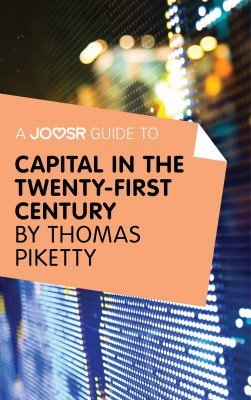 A Joosr Guide to... Capital in the Twenty-First Century by Thomas Piketty by Joosr from Vearsa in Business & Management category