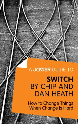 A Joosr Guide to... Switch by Chip and Dan Heath by Joosr from Vearsa in Family & Health category