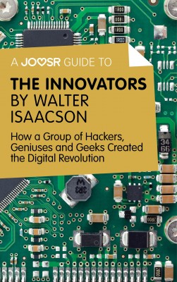 A Joosr Guide to... The Innovators by Walter Isaacson by Joosr from  in  category