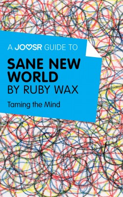 A Joosr Guide to... Sane New World by Ruby Wax by Joosr from Vearsa in Motivation category