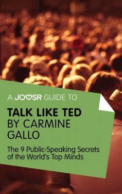 A Joosr Guide to... Talk Like TED by Carmine Gallo by Joosr from Vearsa in Language & Dictionary category