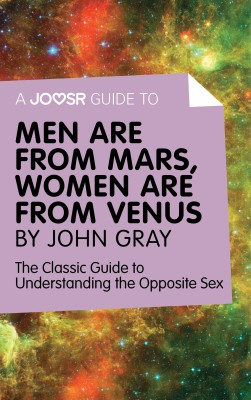 A Joosr Guide to... Men are from Mars, Women are from Venus by John Gray by Joosr from Vearsa in Family & Health category