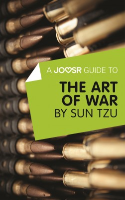 A Joosr Guide to... The Art of War by Sun Tzu by Joosr from Vearsa in Business & Management category
