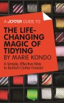 A Joosr Guide to... The Life-Changing Magic of Tidying by Marie Kondo by Joosr from  in  category