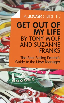 A Joosr Guide to... Get Out of My Life by Tony Wolf and Suzanne Franks by Joosr from Vearsa in Family & Health category