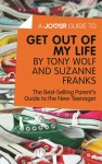 A Joosr Guide to... Get Out of My Life by Tony Wolf and Suzanne Franks by Joosr from  in  category