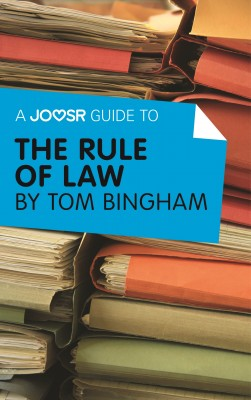 A Joosr Guide to... The Rule of Law by Tom Bingham by Joosr from Vearsa in Politics category