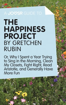 A Joosr Guide to... The Happiness Project by Gretchen Rubin by Joosr from Vearsa in Religion category