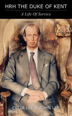 HRH The Duke of Kent by John Lee from Vearsa in Autobiography & Biography category