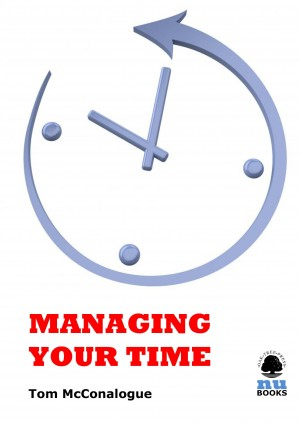 Managing Your Time by Tom McConalogue from Vearsa in Business & Management category