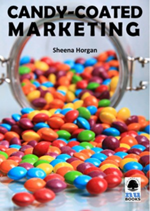 Candy-coated Marketing by Sheena Horgan from Vearsa in Family & Health category