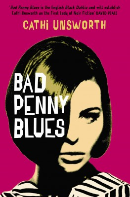 Bad Penny Blues by Cathi Unsworth from Vearsa in General Novel category