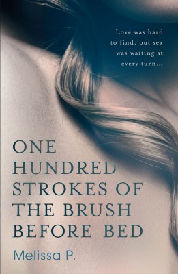 One Hundred Strokes of the Brush Before Bed by Melissa P. from Vearsa in General Novel category