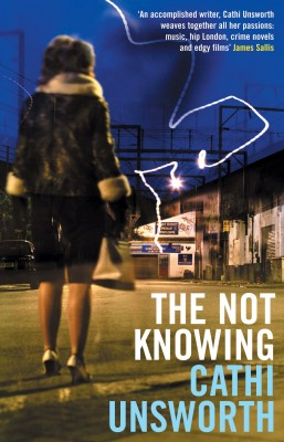 The Not Knowing by Cathi Unsworth from Vearsa in General Novel category