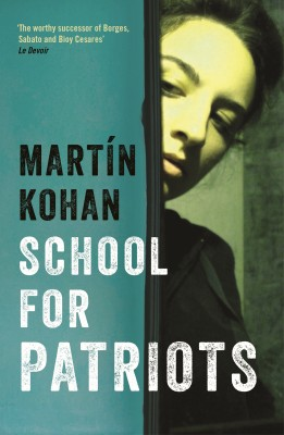 School For Patriots by Martin Kohan from Vearsa in General Novel category