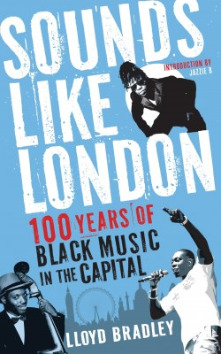 Sounds Like London by Lloyd Bradley from Vearsa in Family & Health category