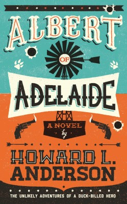 Albert of Adelaide by Howard L. Anderson from Vearsa in General Novel category