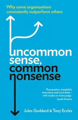 Uncommon Sense, Common Nonsense by Tony Eccles from Vearsa in Business & Management category
