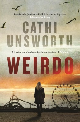 Weirdo by Cathi Unsworth from  in  category