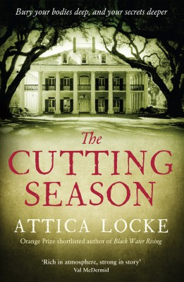 The Cutting Season by Attica Locke from Vearsa in General Novel category
