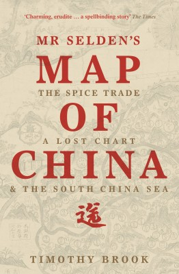 Mr Selden's Map of China by Timothy Brook from Vearsa in History category