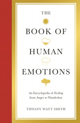 The Book of Human Emotions by Tiffany Watt Smith from Vearsa in History category