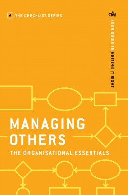 Managing Others: The Organisational Essentials by Chartered Management Institute from Vearsa in Business & Management category