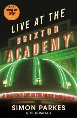 Live At the Brixton Academy by Simon Parkes from  in  category