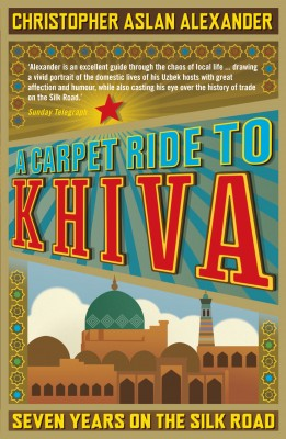 A Carpet Ride to Khiva by Christopher Alexander from Vearsa in Travel category