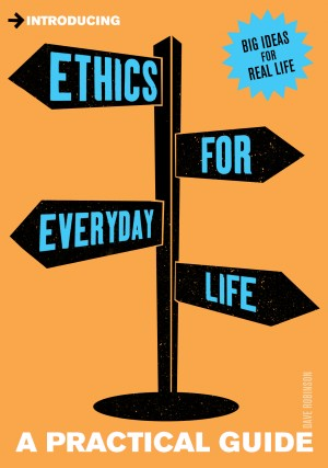 Introducing Ethics for Everyday Life by Dave Robinson from Vearsa in General Academics category