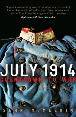 July 1914 by Sean McMeekin from Vearsa in History category