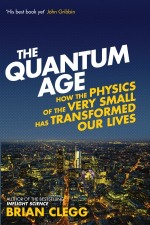 The Quantum Age by Brian Clegg from Vearsa in Science category