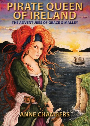 Pirate Queen of Ireland: the Adventures of Grace O'Malley by Anne Chambers from Vearsa in Teen Novel category