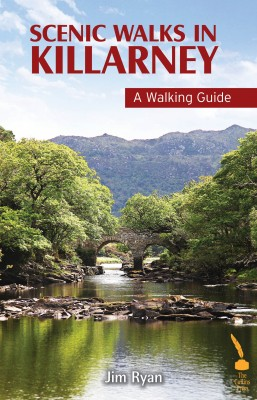 Scenic Walks in Killarney – A Walking Guide by Jim Ryan from Vearsa in Travel category