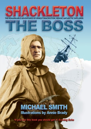 Shackleton: The Boss by Michael Smith from Vearsa in Teen Novel category