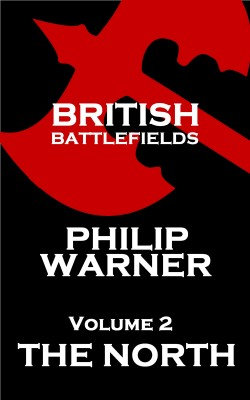 British Battlefields - Volume 2 - The North by Phillip  Warner from Vearsa in History category
