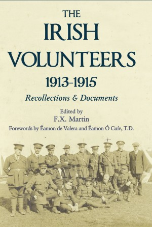 Irish Volunteers by F.X. Martin from Vearsa in History category